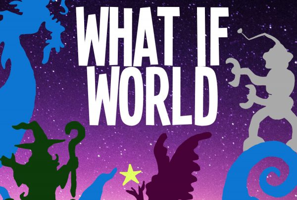 Podcasts for Kids - What If World